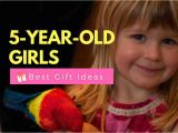 Gift Ideas for 5 Year Old Birthday Girl Best Gifts for A 5 Year Old Girl Creative Fun