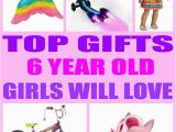 Gift Ideas for 6 Year Old Birthday Girl top Gifts 6 Year Old Girls Will Love Birthdays Gift and