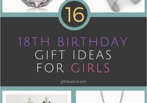 Gifts for An 18th Birthday Girl 1000 18th Birthday Gift Ideas On Pinterest Gifts for