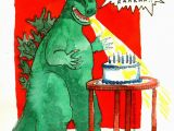 Godzilla Birthday Card Birthday Godzilla S Jane Mills