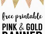 Gold Happy Birthday Banner Free Printable Pink and Gold Banner Free Printable Paper Trail Design