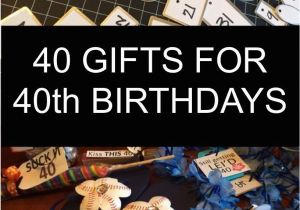 Good 40th Birthday Gifts For Him 10 Stylish Gift Ideas Husband