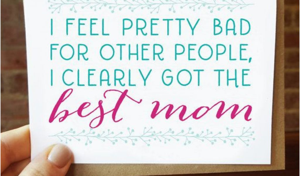 Good Mom Birthday Cards 17 Best Ideas About Best Mom On Pinterest