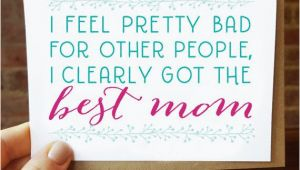 Good Mom Birthday Cards 17 Best Ideas About Best Mom On Pinterest Mom son Quotes