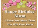 Good Mom Birthday Cards Birthday Wishes for Mom Happy Birthday Wishes and Sms to You