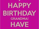 Grandma Birthday Card Sayings Happy Birthday Grandma Quotes Quotesgram