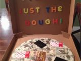 Great Birthday Gift Ideas for Her No Pizza Just the Dough Made This for My son 39 S 19th