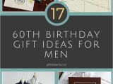 Great Birthday Present Ideas for Him 10 Famous 60th Birthday Present Ideas for Dad 2019