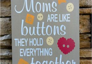 Great Gifts To Get Your Mom For Her Birthday Mother Sign Gift Mothers Day