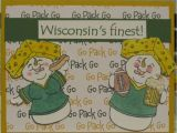 Green Bay Birthday Cards 32 Best Images About Gb Packers On Pinterest Shaker
