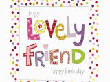 Greeting Card for Birthday Of Friend Lovely Friend Birthday Card Greeting Cards