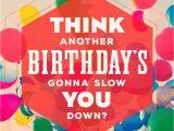 Hallmark Musical Birthday Cards Not Slowing Down Musical Birthday Card Greeting Cards