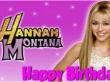 Hannah Montana Birthday Card Contents Contributed and Discussions Participated by Gabe