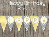 Happy 1/2 Birthday Banner Yellow Grey Printable Happy Birthday by