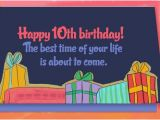 Happy 10th Birthday son Quotes Sweet 10th Birthday Wishes and Quotes for Boys and Girls
