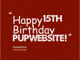 Happy 15th Birthday son Quotes Happy 15th Birthday Quotes Quotesgram