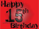 Happy 15th Birthday son Quotes Happy 15th Birthday to My son Nathaniel Detrick I Love
