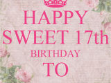 Happy 17th Birthday Wishes Quotes Sweet 17th Birthday Quotes for Girls Quotesgram