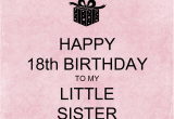 Happy 18th Birthday Quotes for Sister 18th Birthday Wishes for Sister