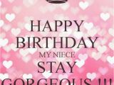 Happy 1st Birthday to My Niece Quotes Best 25 Happy Birthday Niece Ideas On Pinterest