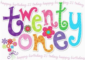 Happy 21st Birthday Girlfriend 20 Best Bday 21st Images On Pinterest Anniversary