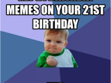 Happy 21st Birthday Memes 20 Outrageously Funny Happy 21st Birthday Memes