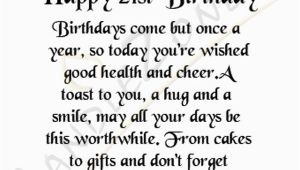 Happy 21st Birthday Quotes for Best Friends 21st Birthday Quotes for Friends Quotesgram