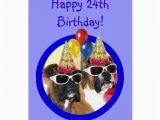 Happy 24th Birthday Cards Happy 24th Birthday Boxer Dogs Card Zazzle