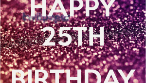 Happy 25th Birthday to Me Quotes Happy 25th Birthday to Me Poster Jill Keep Calm O Matic