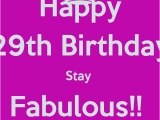 Happy 29th Birthday Quotes Happy 29th Birthday Quotes Quotesgram