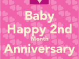 Happy 2nd Month Birthday Baby Quotes 2 Month Anniversary Quotes Happy Quotesgram