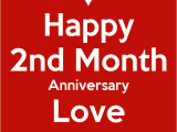 Happy 2nd Month Birthday Baby Quotes Happy 2nd Month Anniversary Love Poster Icy