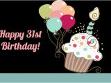 Happy 31st Birthday Funny Quotes Happy 31st Birthday Quotes Quotesgram