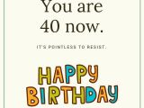 Happy 40 Birthday Funny Quotes Happy 40th Birthday Wishes