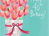 Happy 40th Birthday Flowers Tulips Happy 40th Birthday Card Karenza Paperie