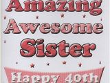 Happy 40th Birthday Quotes for Sister Happy 40th Birthday to My Sister Bessemsthielens