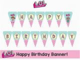Happy 5th Birthday Banners L O L Surprise Happy Birthday Banner Instant Lol Doll
