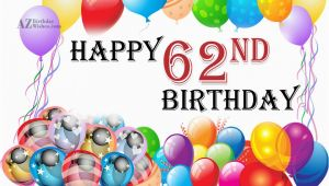Happy 62nd Birthday Cards 62nd Birthday Wishes