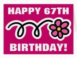 Happy 67th Birthday Cards Happy 67th Birthday Card with Pink Daisy Zazzle