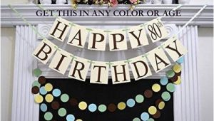 Happy 70th Birthday Banners Amazon Com Happy 80th Birthday Banner Gender Neutral