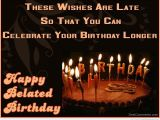 Happy Belated Birthday Quotes for Friends Belated Birthday Quotes for Colleagues Quotesgram