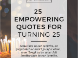 Happy Birthday 25 Years Old Quotes 25 Empowering Quotes for Turning 25 Gentwenty