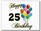 Happy Birthday 25 Years Old Quotes 25th Birthday Quotes for son Quotesgram