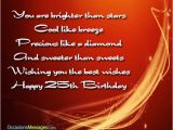 Happy Birthday 25 Years Old Quotes 25th Birthday Wishes Birthday Greetings for 25 Year Olds