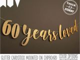 Happy Birthday 60 Banner 60th Birthday Banner 60 Years Loved Glitter Banner 60th