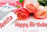 Happy Birthday Ankita Quotes Happy Birthday Ankita Happy Birthday Images for Name