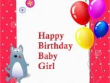 Happy Birthday Baby Girl Cards the Gallery for Gt Happy Birthday Baby Girl 2