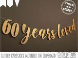 Happy Birthday Banner 60s 60th Birthday Banner 60 Years Loved Glitter Banner 60th