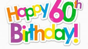 Happy Birthday Banner 60s Happy 60th Birthday Colorful Stickers Stock Illustration