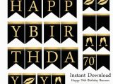 Happy Birthday Banner 70th Instant Download Happy 70th Birthday Banners Black and